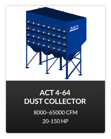 ACT 4-64 Dust Collector