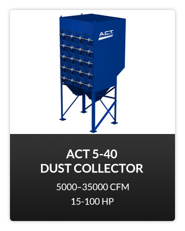 ACT 5-40 Dust Collector