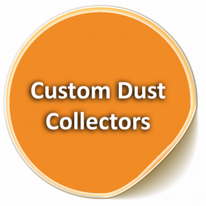 Custom Dust Collectors